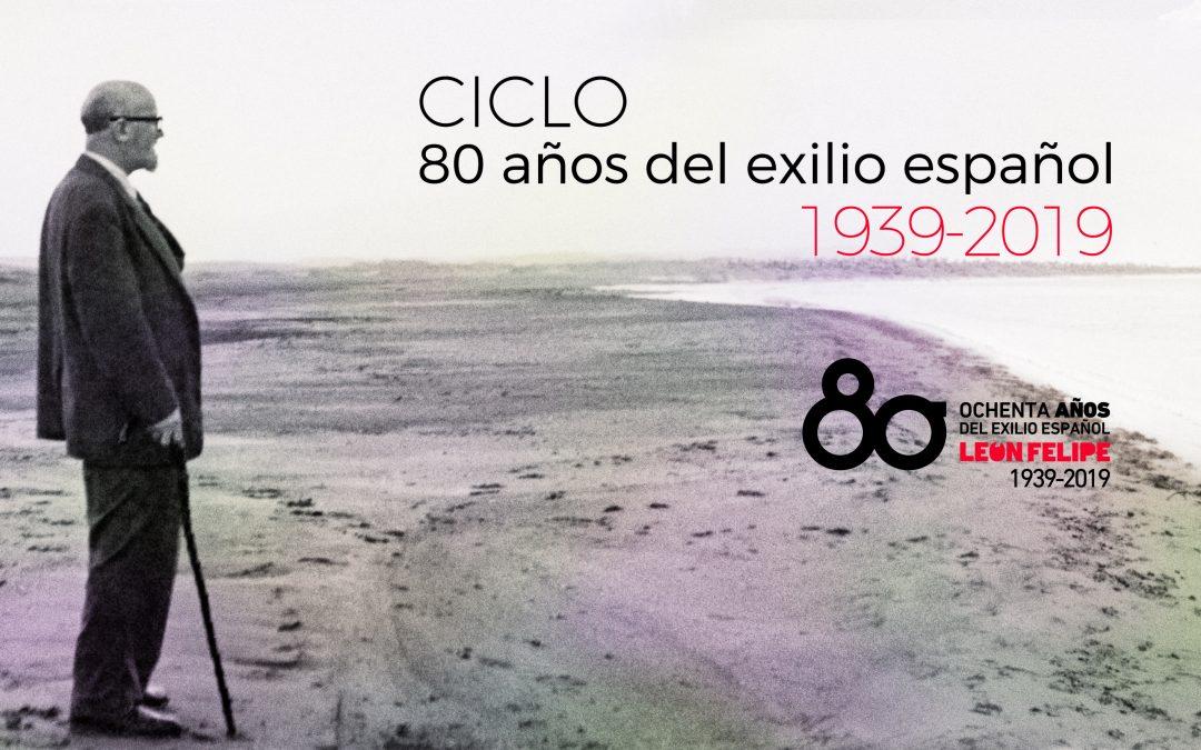 Ciclo 80 años del exilio español